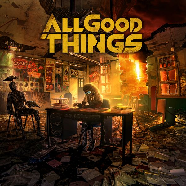 All Good Things – A Hope In Hell