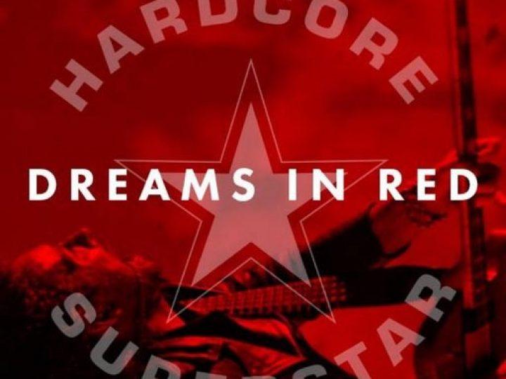 Hardcore Superstar, il secondo singolo 'Dream In Red'