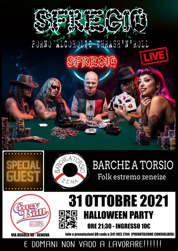 Sfregio + Barche a Torsio @Crazy Bull Genova 31 ottobre 2021